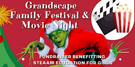 Grinchmas at Grandscape Family Festival and Movie Night tickets