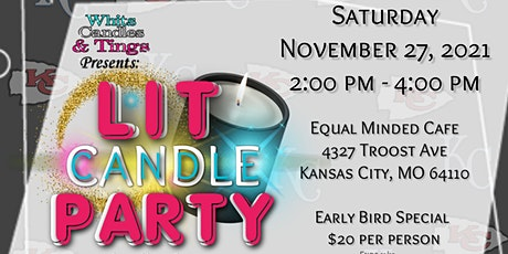 Lit Candle Making Party KANSAS CITY tickets