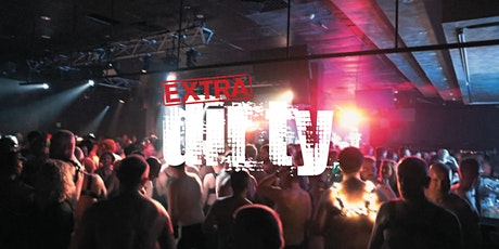 Extra Dirty / Sneaky Sunday Session / 05.12.21 tickets
