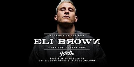 Eli Brown at It'll Do Club tickets