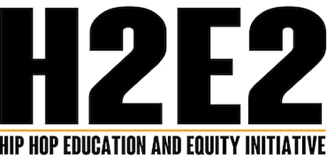 H2E2 Fall Symposium: Hip Hop Strategies for Institutional Justice tickets