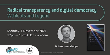 Radical transparency and digital democracy: Wikileaks and beyond entradas