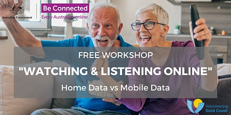 """FREE WORKSHOP """"Watching and Listening Online"""" - Home Data vs Mobile Data tickets"""