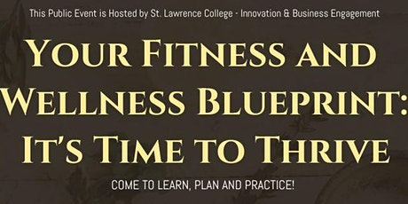 Your Fitness and Wellness Blueprint: It's Time to Thrive! tickets