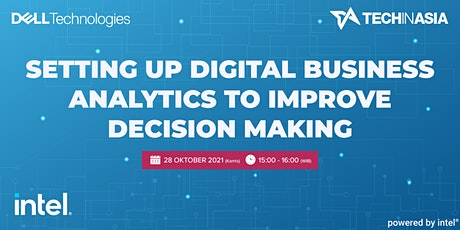 Setting up Digital Business Analytics to Improve Decision Making tickets