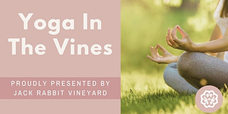 Yoga in the Vines @ Jack Rabbit Vineyard 15 January 2022 tickets