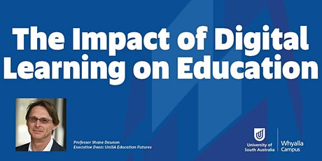 The Impact of Digital Learning on Education tickets