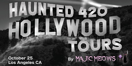 Haunted 420 Hollywood Tours tickets