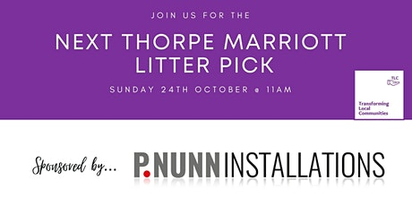 Thorpe Marriott Litter Pick - Sunday 24th October @ 11am tickets