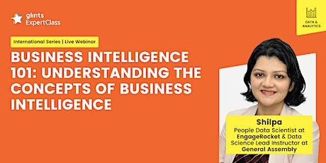 [GEC International] Understanding the Concepts of Business Intelligence tickets