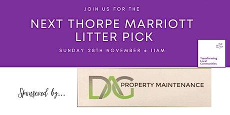 Thorpe Marriott Litter Pick - Sunday 28th November @ 11am tickets