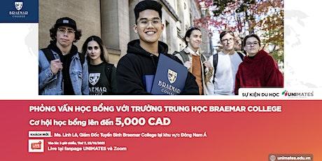 Phỏng vấn Học bổng lên đến 5,000 CAD từ Trường Trung học Braemar College tickets