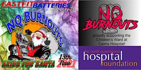 NQ Burnouts - Skids for Santa tickets