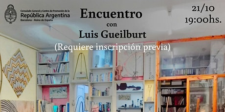Encuentro con Luis Gueilburt entradas