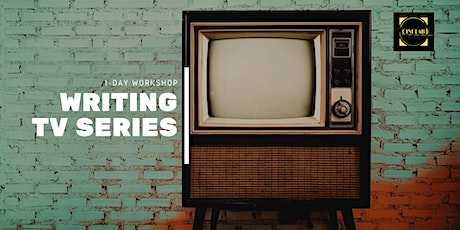 Writing Tv Series: 1-day intensive workshop tickets