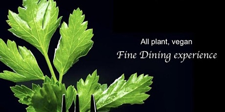 Vegan Fine Dining Experience tickets