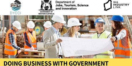 Doing Business with Government Workshop - FREE to local SW businesses tickets