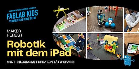 FabLabKids: maker-Herbst - Robotik mit dem iPad erkunden Tickets