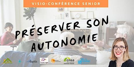 Visio-conférence senior  GRATUITE - Préserver son autonomie billets