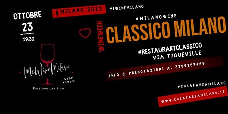 OPENWINE al CLASSICO - Zona Corso Como biglietti