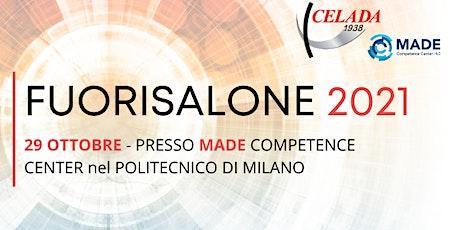 INDUSTRY 4.0 COMPETENCE CENTER MADE : FUORISALONE CELADA biglietti