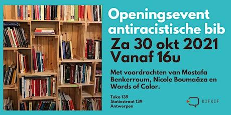 Feestelijke opening antiracistische bibliotheek tickets