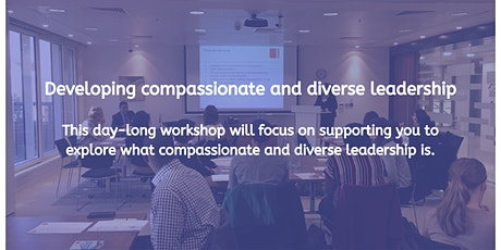Developing compassionate and diverse leadership tickets