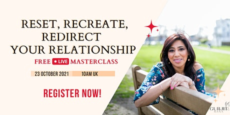 How To Reset Your Relationship From Conflicts & Resentment To Love & Trust tickets