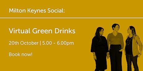 MK201021 Milton Keynes: Virtual Green Drinks tickets