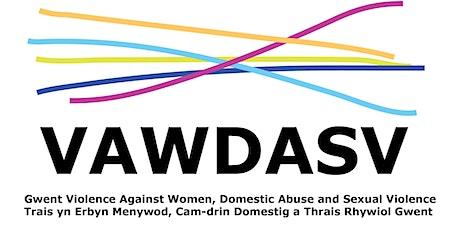 Gwent VAWDASV -  Understanding HBA, FM and FGM Training tickets