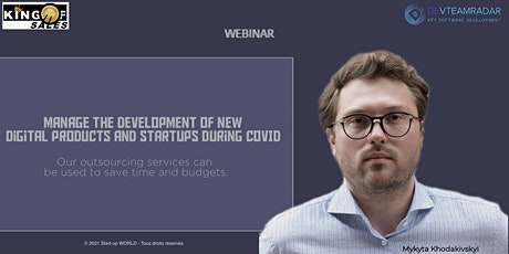 Manage the development of new digital products and startups during COVID tickets