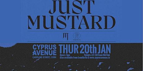 Just Mustard tickets