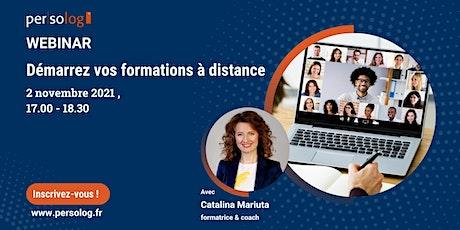 Webinar gratuit:   Démarrer vos formations à distance billets