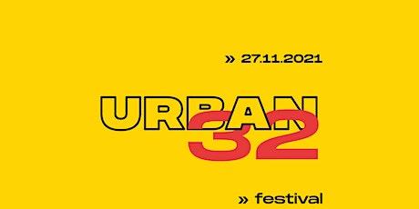 URBAN32 Festival: Concerts, Cypher, Music Videos Awards, Photo Exhibition billets
