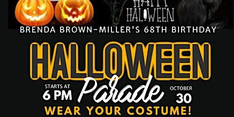 Brenda Brown-Miller 68th Birthday Halloween Parade tickets