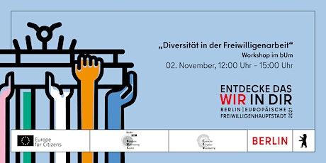 """Workshop: """"Diversität in der Freiwilligenarbeit"""" Tickets"""