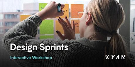 Interactive Design Sprint Workshop by Kyan tickets