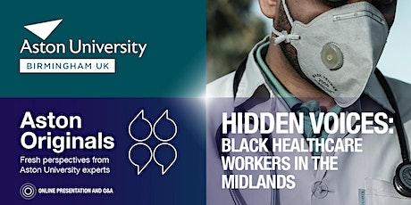 Hidden Voices: Black Healthcare Workers in the Midlands tickets