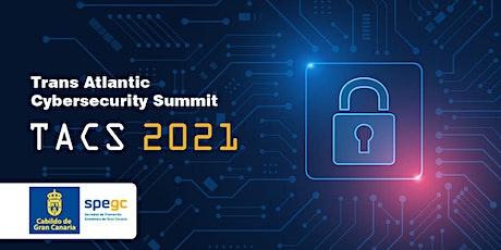 Trans Atlantic Cybersecurity Summit (TACS 2021) entradas
