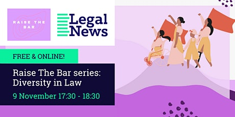 Raise The Bar Series: Diversity in Law tickets