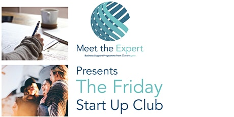 Meet The Expert Presents Business Planning & Strategy  Friday Start Up Club tickets