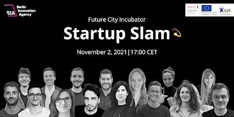 "BIA's Future City Incubator: ""Startup Slam"" Tickets"