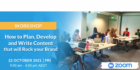 How to Plan, Develop and Write Content that will Rock your Brand- ONLINE tickets