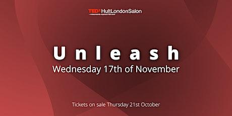 TEDxHultLondonSalon: Unleash tickets