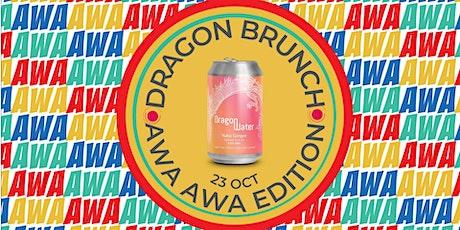 Dragon Brunch: Awa Awa Edition tickets