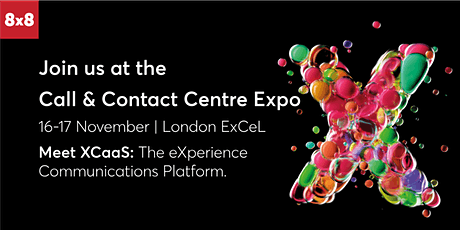 Meet the 8x8 team @ Call & Contact Centre Expo 2021 tickets