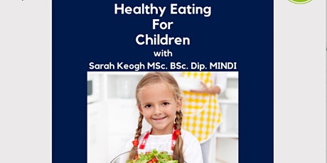 Healthy Eating for Children tickets