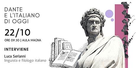 Dante e l'italiano di oggi biglietti