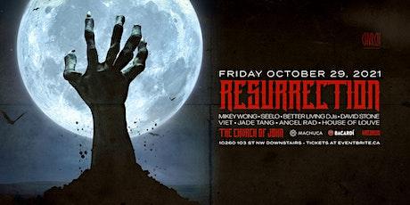 RESURRECTION - Fri Oct 29 @ The Chvrch of John tickets