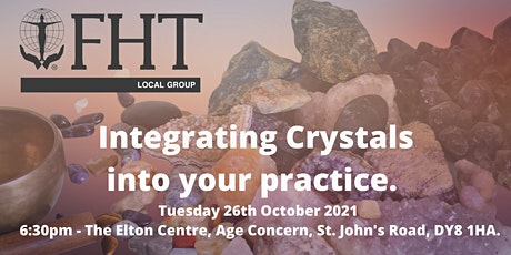 FHT Stourbridge and Dudley Local Support Group - Integrating Crystals tickets